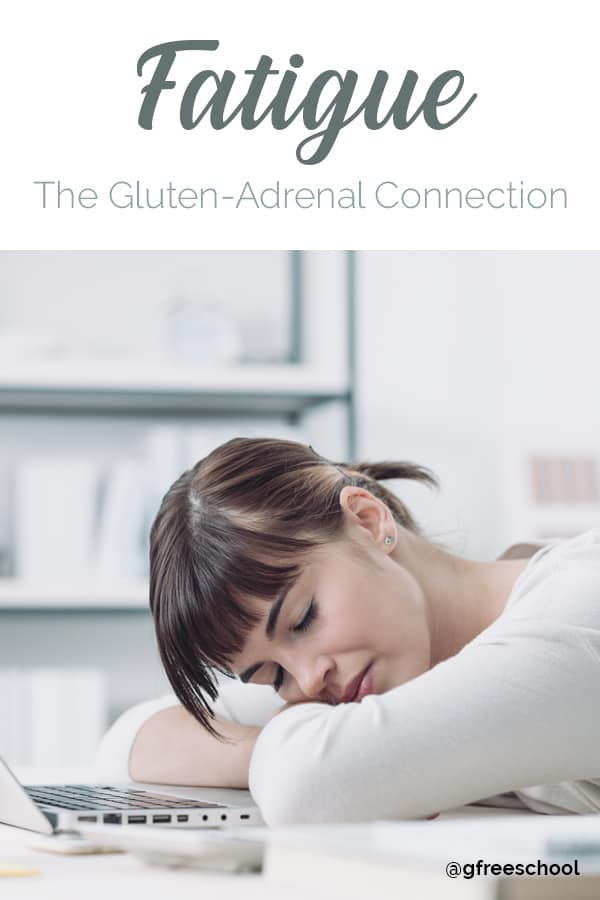 Fatigue: The Gluten-Adrenal Connection