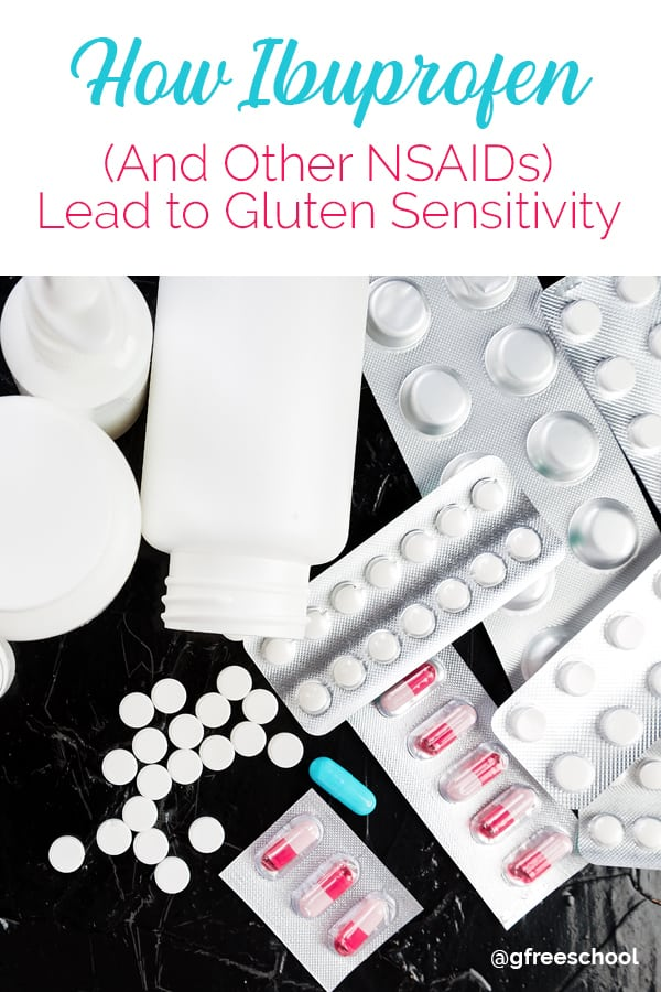 How Ibuprofen (and other NSAIDs) lead to Gluten Sensitivity