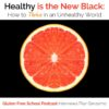 healthy is the new black