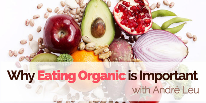 why eating organic is important