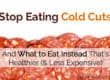 stop eating cold cuts