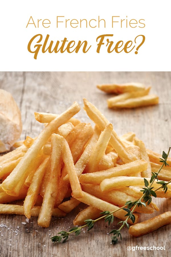 Q&A – Are French Fries Gluten Free?