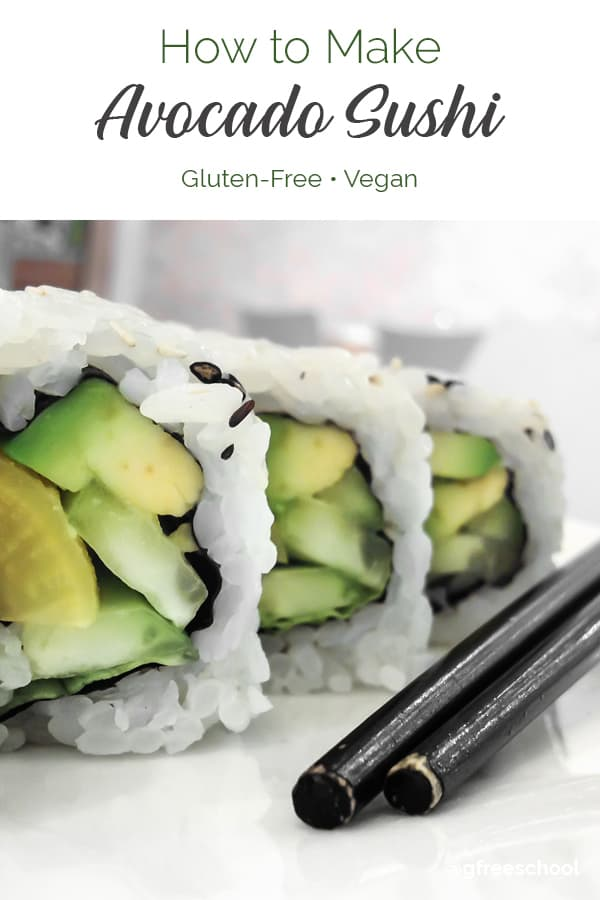 How to Make Gluten-Free Avocado Sushi