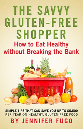 The Savvy Gluten-Free Shopper: How to Eat Healthy Without Breaking the Bank
