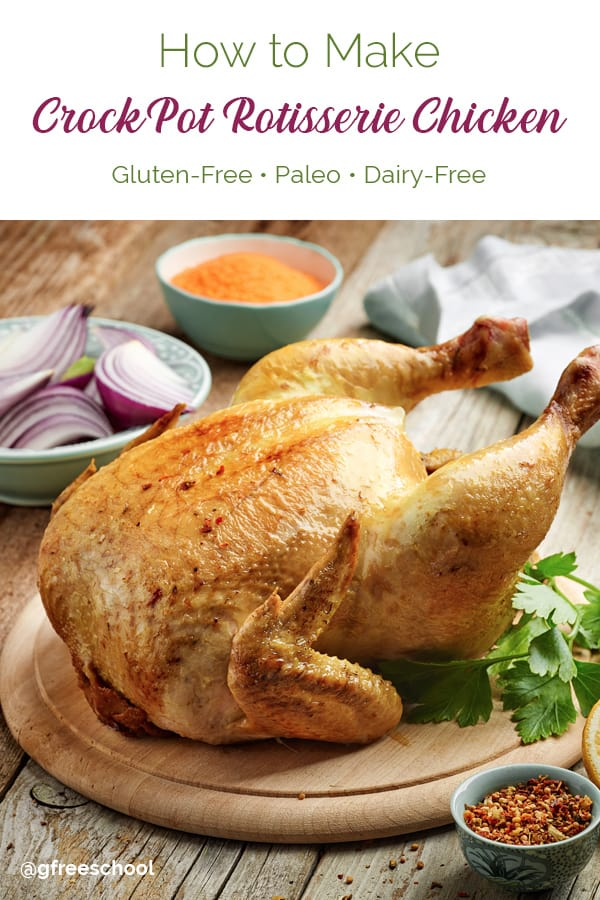 CrockPot Rotisserie Chicken Recipe