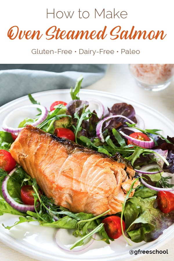 Perfect Oven Steamed Salmon Recipe