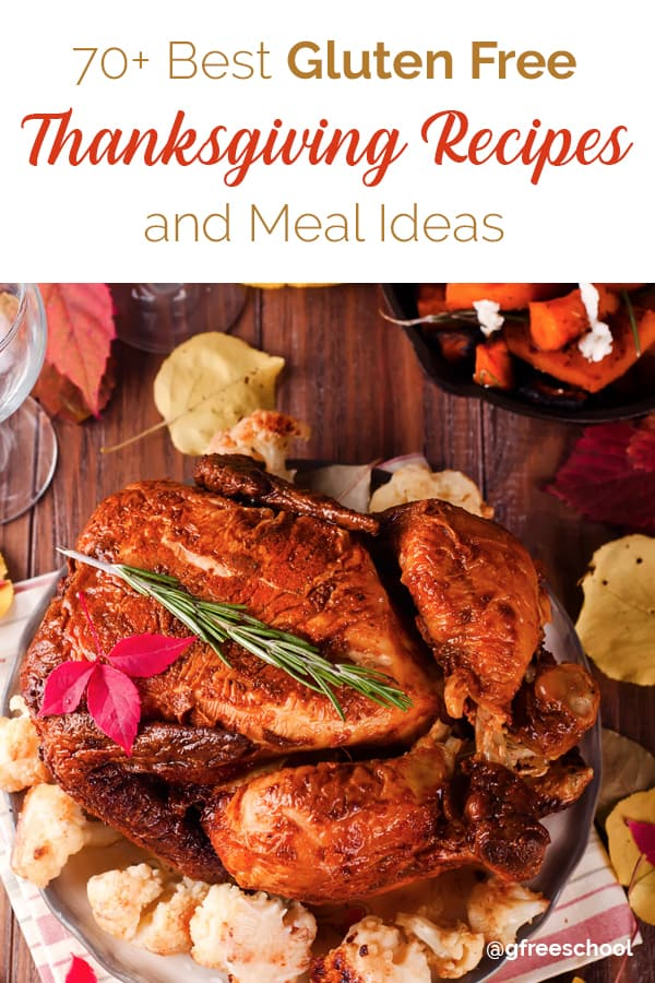 70+ Best Gluten Free Thanksgiving Recipes and Meal Ideas