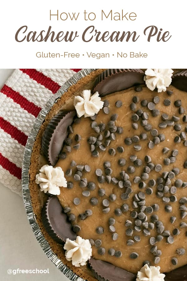 Gluten Free Cashew Cream Pie (No Bake Recipe)