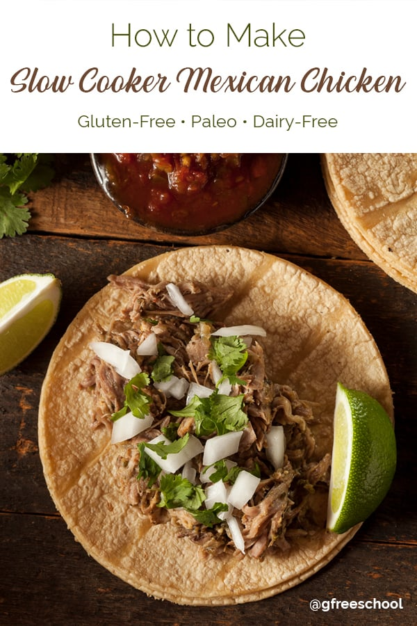How to Make Slow-Cooker Mexican Chicken