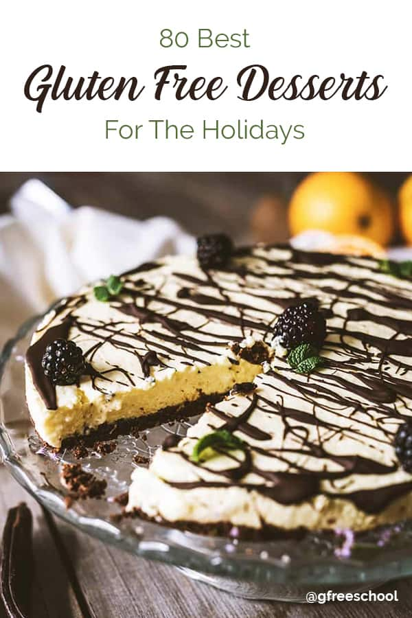 80 Best Gluten Free Desserts for the Holidays Pinterest Image